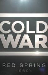 0254 cold war on cnn part 14 red spring the sixties
