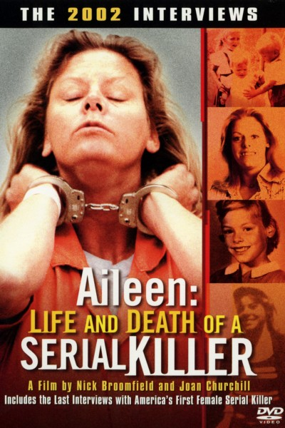 0381 aileen life and death of a serial killer